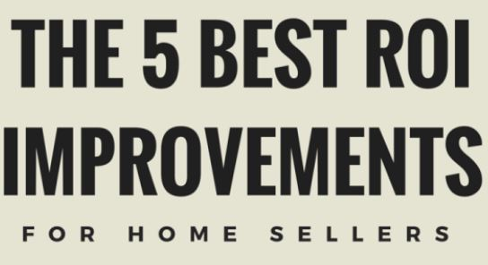 Return on investment when selling your home home for Best return on investment home improvements